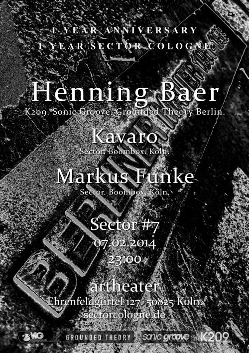 Sector #7 with Henning Baer, Kavaro & Markus Funke